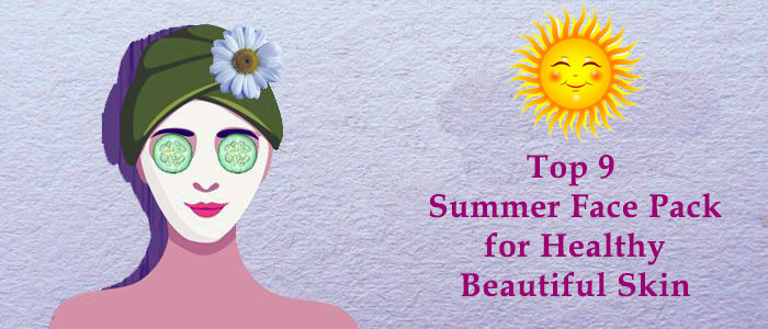 top-9-homemade-face-packs-for-hot-summer